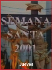 Semana Santa 2001. Jueves Santo