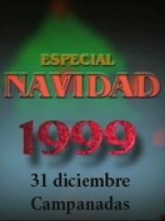 Especial Navidad 1999/2000. Campanadas